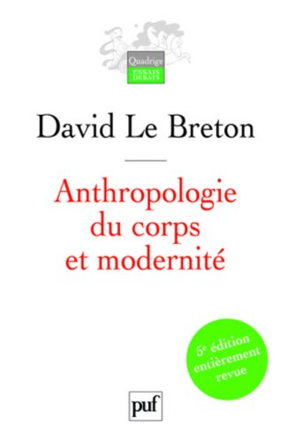 9782130562788: Anthropologie du corps et modernité
