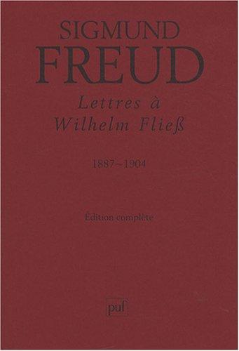 9782130562795: Lettres à Wilhelm Fliess : 1887-1904