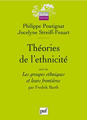 Théories de l'ethnicité - Groupes ethniques et leurs frontières: ...
