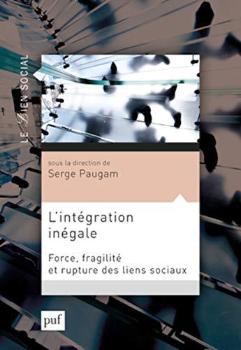 Intégration inégale (L'): Paugam, Serge