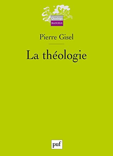 Théologie (La): Gisel, Pierre