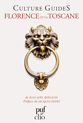 Florence et la Toscane: Frédéric Brégeon, Jean-Joël Brégeon