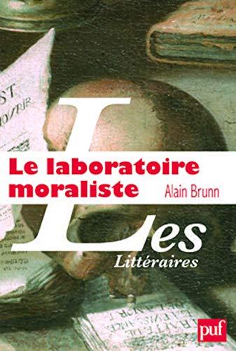 9782130564164: Le laboratoire moraliste