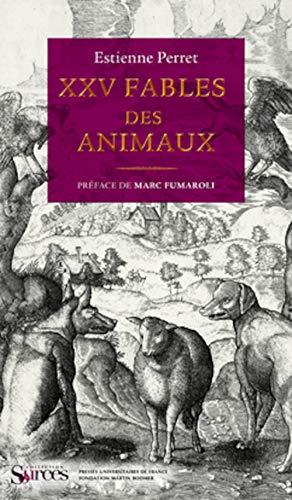 XXV fables des animaux: Perret, Estienne