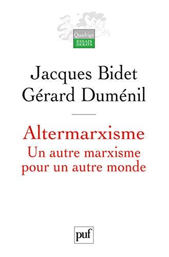 9782130564980: Altermarxisme : Un autre marxisme pour un autre monde
