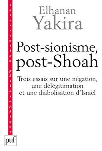Post-sionisme, post-Shoah: Yakira, Elhanan
