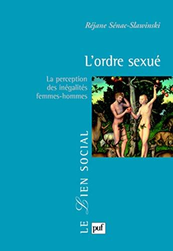 9782130565444: L'ordre sexu� : La perception des in�galit�s femmes-hommes