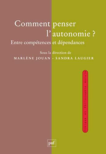 Comment penser l'autonomie?: Jouan, Marlène