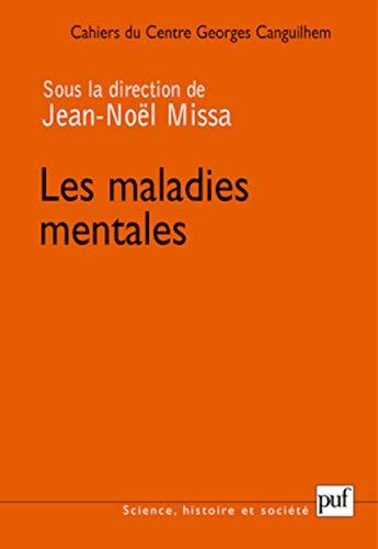 Maladies mentales (Les): Missa, Jean-Noël