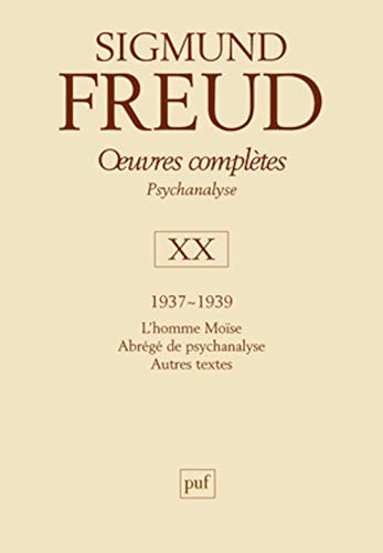 Oeuvres complètes, t. 20, 1937-1939: Freud, Sigmund