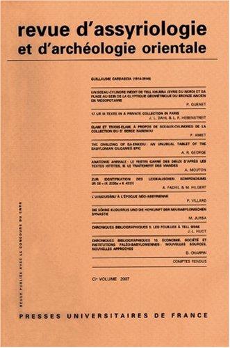 Revue d'assyriologie et d'archeologie orientale, N° 101, 2007 (French Edition)...
