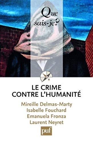 9782130566038: Le crime contre l'humanité (Que sais-je ?)