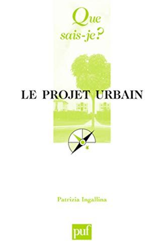 9782130566106: Le projet urbain