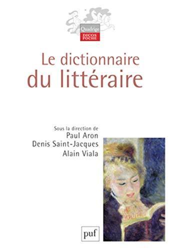 9782130566281: Le Dictionnaire du Litteraire (Quadrige. Dicos poche)