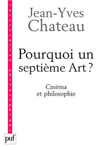 pourquoi un septième art ?: Jean-Yves Chateau