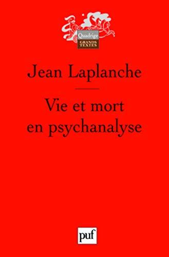 9782130566731: Vie et mort en psychanalyse (French Edition)