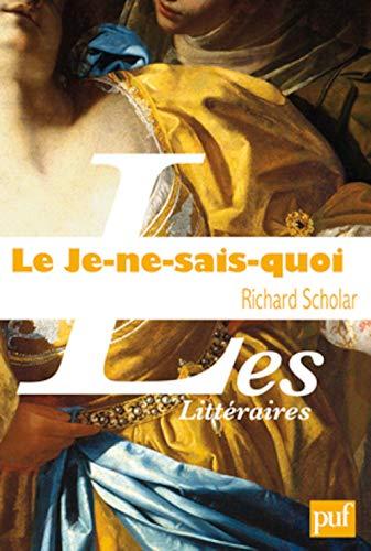 Le Je-ne-sais-quoi (French Edition): Richard Scholar