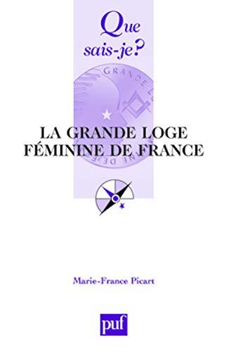 9782130567271: La Grande Loge f�minine de France