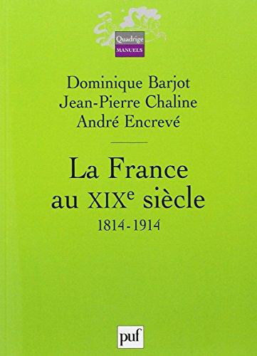 9782130567875: la France au XIX siècle (1814-1914) 2e edition