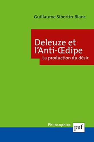 9782130569015: Deleuze et l'anti-oedipe (Philosophies)