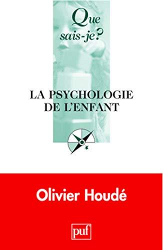 9782130569039: La psychologie de l'enfant (3e éd.)