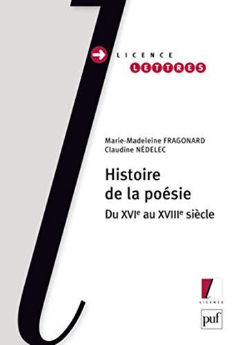 9782130569091: Histoire de la poésie : Du XVIe au XVIIIe siècle (Licence Lettres)