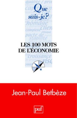 9782130569695: Les 100 mots de l'économie