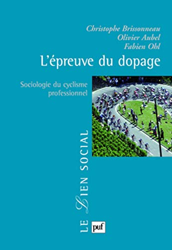 Epreuve du dopage (L'): Brissonneau, Christophe