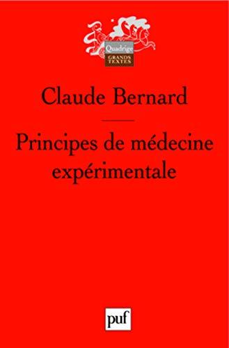 Principes de médecine expérimentale [nouvelle édition]: Bernard, Claude