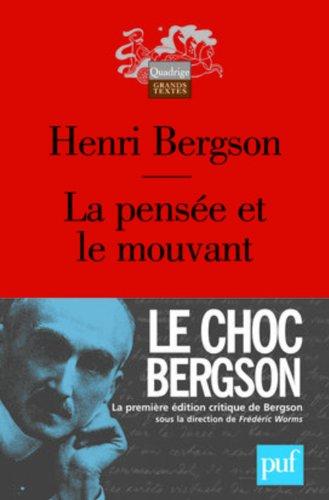 La pensà e et le mouvant: Bergson, Henri