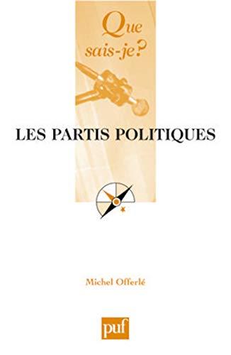 9782130570639: Les partis politiques (Que sais-je ?)