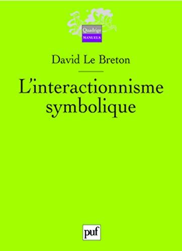 9782130570813: L'interactionnisme symbolique (Quadrige Manuels)
