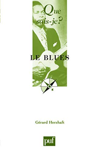 9782130570837: Le Blues (French Edition)