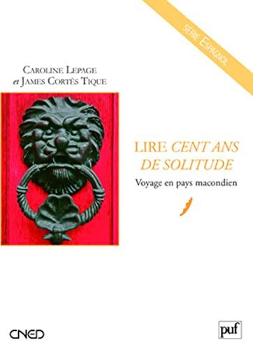 Lire Cent ans de solitude: Lepage, Caroline