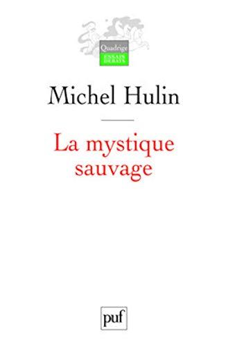9782130571155: la mystique sauvage