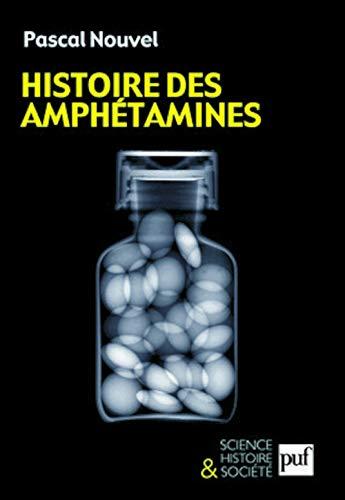 Histoire des amphétamines: Nouvel, Pascal