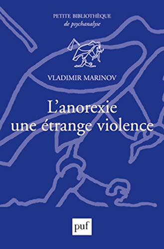 9782130571544: L'anorexie, une �trange violence