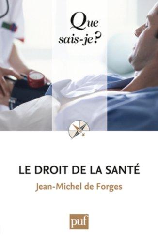 9782130571834: Le droit de la santé (French Edition)