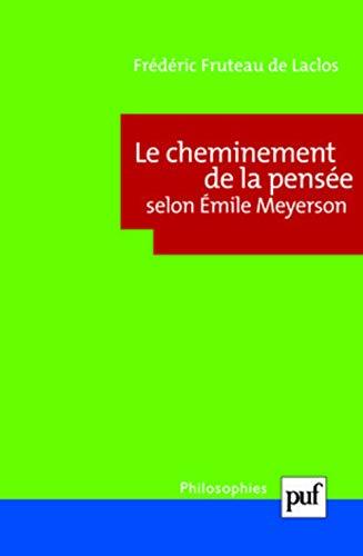 Cheminement de la pensée selon Emile Meyerson: Fruteau de Laclos, Fr�d�ric