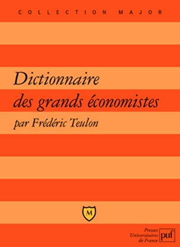 9782130572060: Dictionnaire des grands économistes