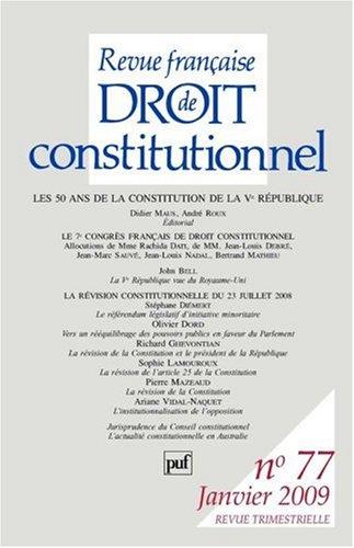 Revue française de Droit constitutionnel, N° 77, Janvier 2009 : Les 50 ans de la ...