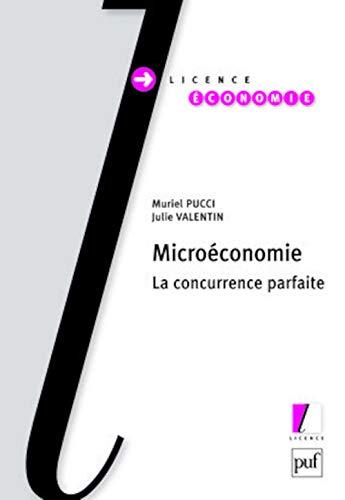 9782130572251: Micro�conomie : la concurrence parfaite