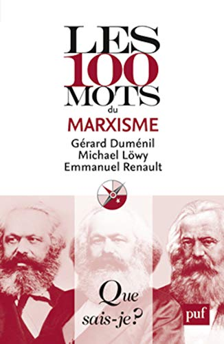 9782130572336: Les 100 mots du marxisme (Que sais-je ?)