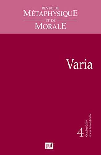 Revue de Métaphysique et de Morale, N° 4 (French Edition) (9782130572978) by [???]