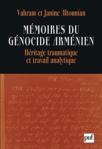 """""""mémoires du génocide arménien ; héritage traumatique et travail ..."""