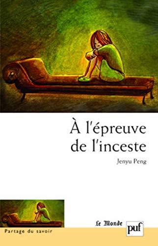 9782130573326: A l'épreuve de l'inceste (French Edition)