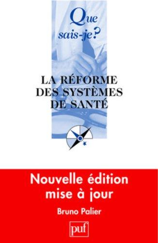9782130573357: La réforme des systèmes de santé