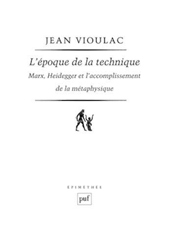 L'époque de la technique (French Edition): Jean Vioulac