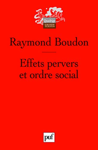 9782130573395: Effets pervers et ordre social (French Edition)