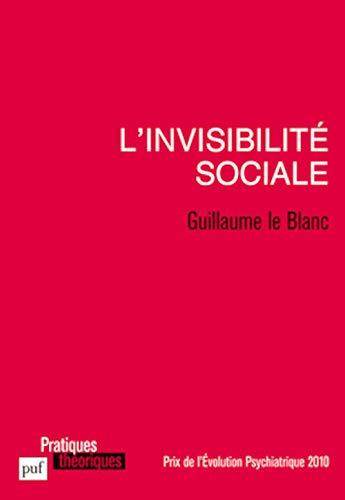 Invisibilité sociale (L'): Le Blanc, Guillaume